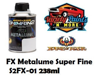 FX Metalume Super Fine S2FX-01 House of Kolor 238ml