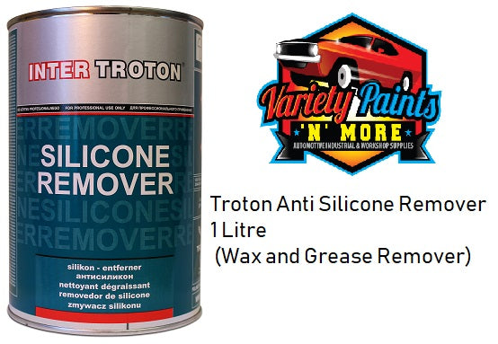 Troton Anti Silicone Remover 1 Litre (Wax and Grease Remover)