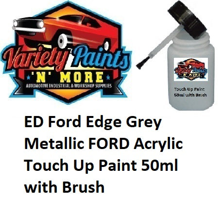 ED Ford Edge Grey Metallic FORD Acrylic Touch Up Paint 50ml with Brush