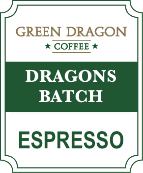 DRAGONS BATCH ESPRESSO
