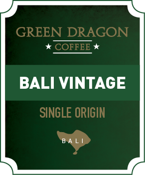 BALI VINTAGE - Green Dragon Coffee