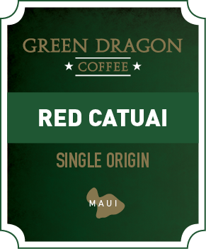MAUI RED CATUAI - Green Dragon Coffee