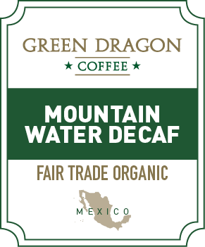 DECAF MOUNTAIN WATER FTO - Green Dragon Coffee