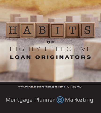 11 Habits of Highly Effective Loan Originators