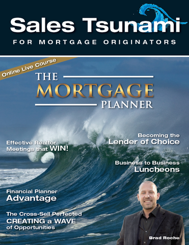 The Mortgage Planner Sales Tsunami Online Live Course