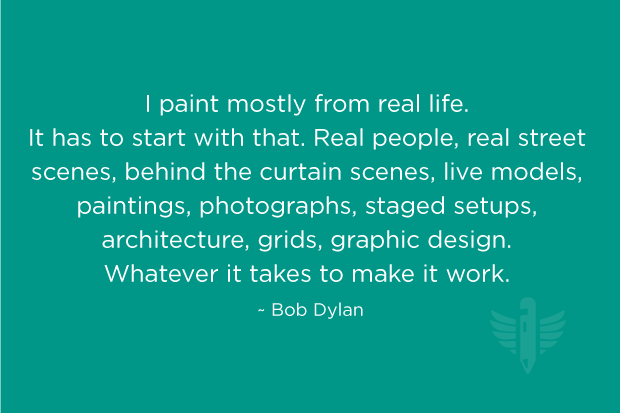 Frank Lloyd Wright | Tweet. Quote   Dylan. I Paint Mostly From Real Life.  It Has To Start With That. Real People, Real Street Scenes, Behind The  Curtain ...