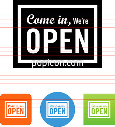 Come In We're Open Sign Icon