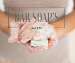 Bar  Soap's Bad Rap | Island Thyme Soap Company