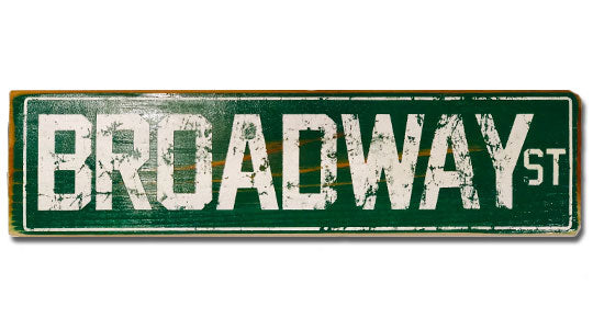 Broadway St rustic sign