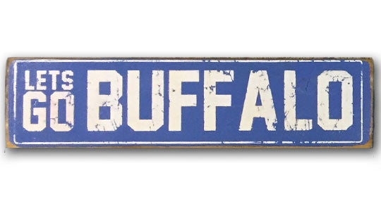 Lets Go Buffalo rustic sign