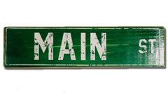 Main St rustic sign