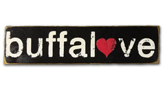 Buffalove rustic sign