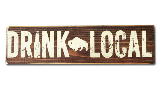 Drink Local rustic sign
