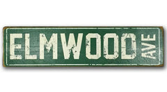 Elmwood Ave rustic sign