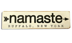 Namaste Buffalo, NY rustic wood sign