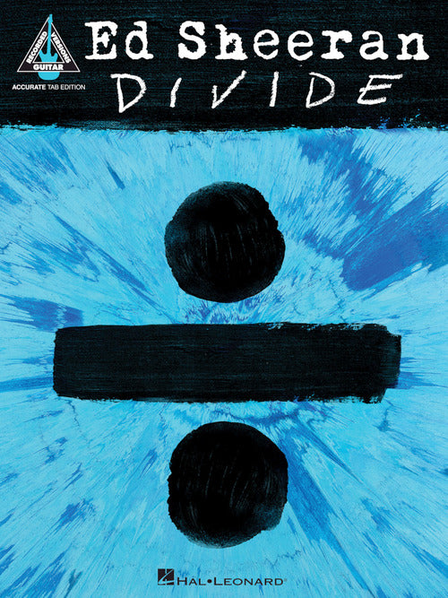 Ed Sheeran – Divide Songbook