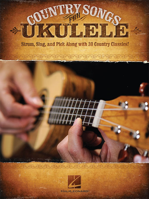 Country Songs for Ukulele - Ukulele Songbook