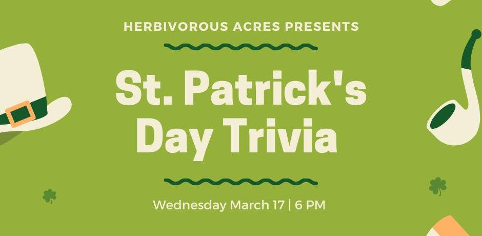 banner image for st patricks day trivia to benefit herbivorous acres
