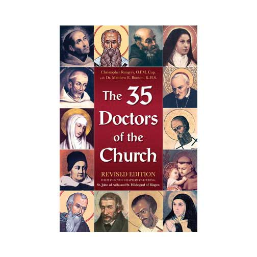 The 35 Doctors of the Church by Rev. Fr. Christopher Rengers, O.F.M.CAP.