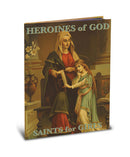 """Heroines of God: Saints for Girls"" Children's Book"