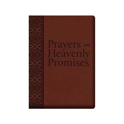 Prayers and Heavenly Promises Compiled By Joan Carroll Cruz
