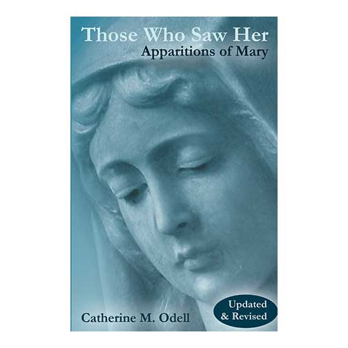 Those Who Saw Her by Catherine M. Odell