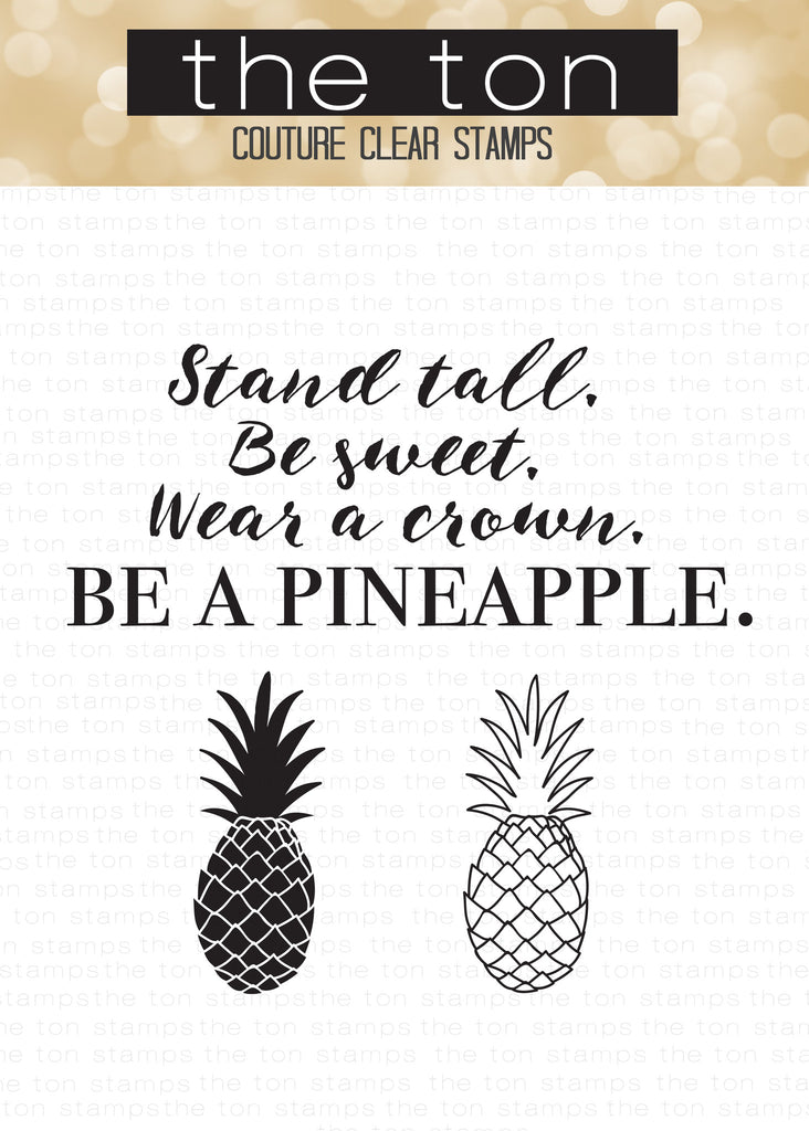 Stand Tall, Be A Pineapple
