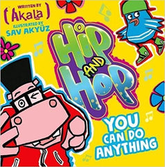 Hip Hop You Can Do Anything