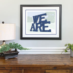 We Are Penn State Gift Framed