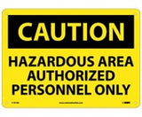 Caution Hazardous Area Sign