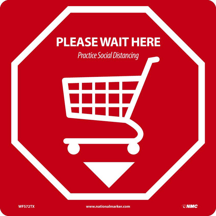 WFS72TX PLEASE WAIT HERE WALK ON FLOOR SIGN RED