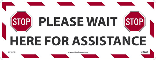 WFS76TX WAIT HERE FOR ASST. WALK ON FLOOR SIGN