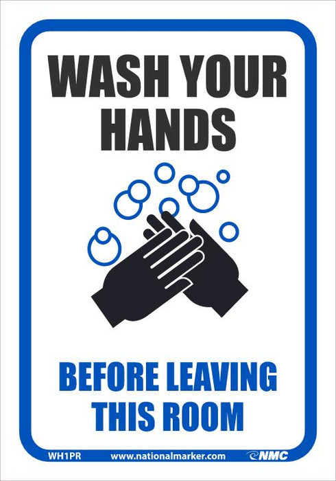 WH1PR WASH YOUR HANDS BEFORE LEAVING THIS ROOM