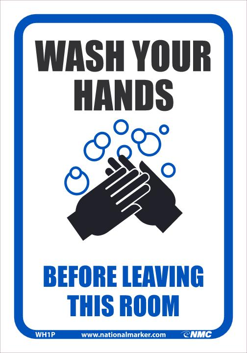WH1P WASH YOUR HANDS BEFORE LEAVING THIS ROOM