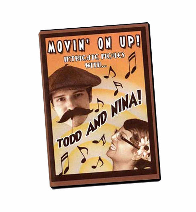 Todd and Nina DVD - Movin On Up, dancestore.com