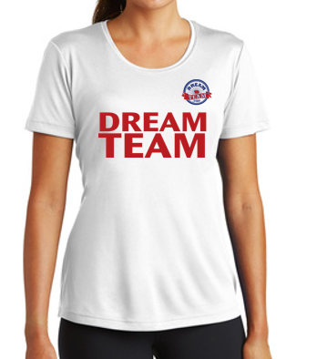 Dream Team - Ladies 100% Polyester Tshirt (Multiple Colors Available)
