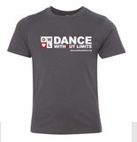 Dance Without Limits - Youth Tshirt in Multiple Colors