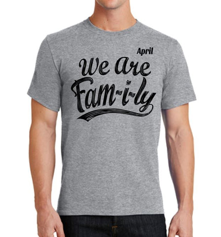 We Are Fam-i-ly - Adult 100% Cotton T'Shirt