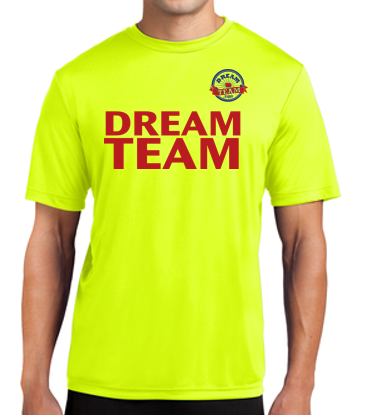 Dream Team - Unisex 100% Polyester Tshirt (Multiple Colors Available)