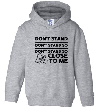 WG Spring '20 - Toddler Hooded Sweatshirt (Don't Stand)