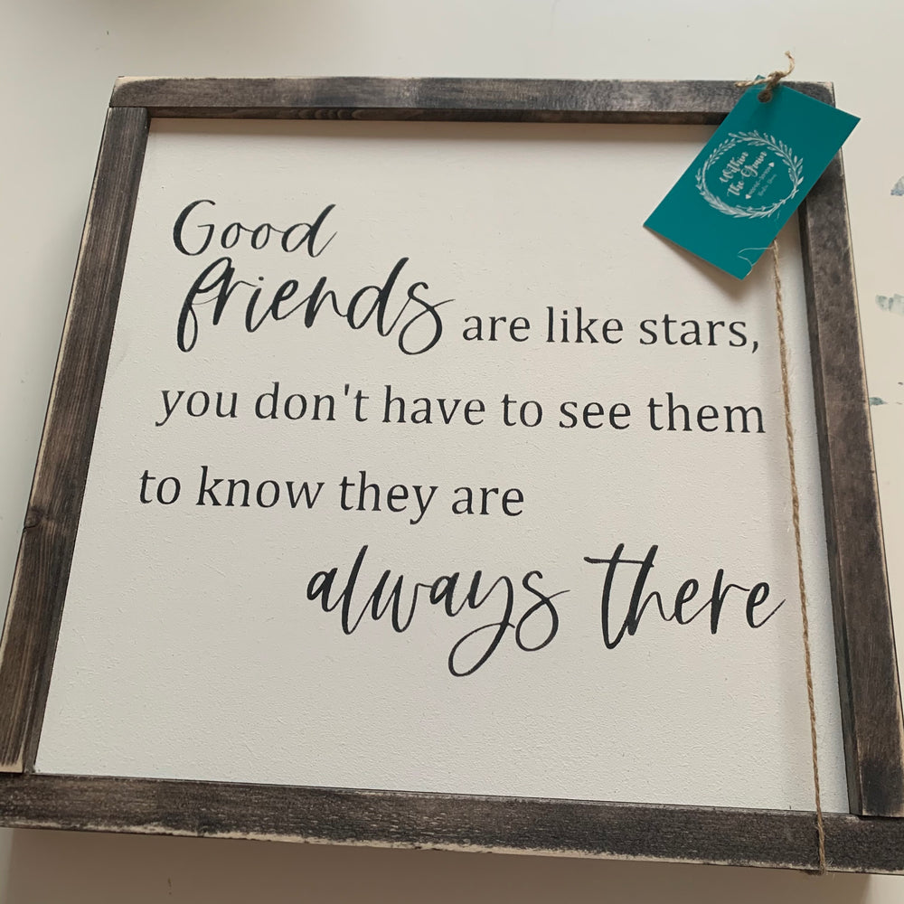 Good Friends Wood Sign Consign