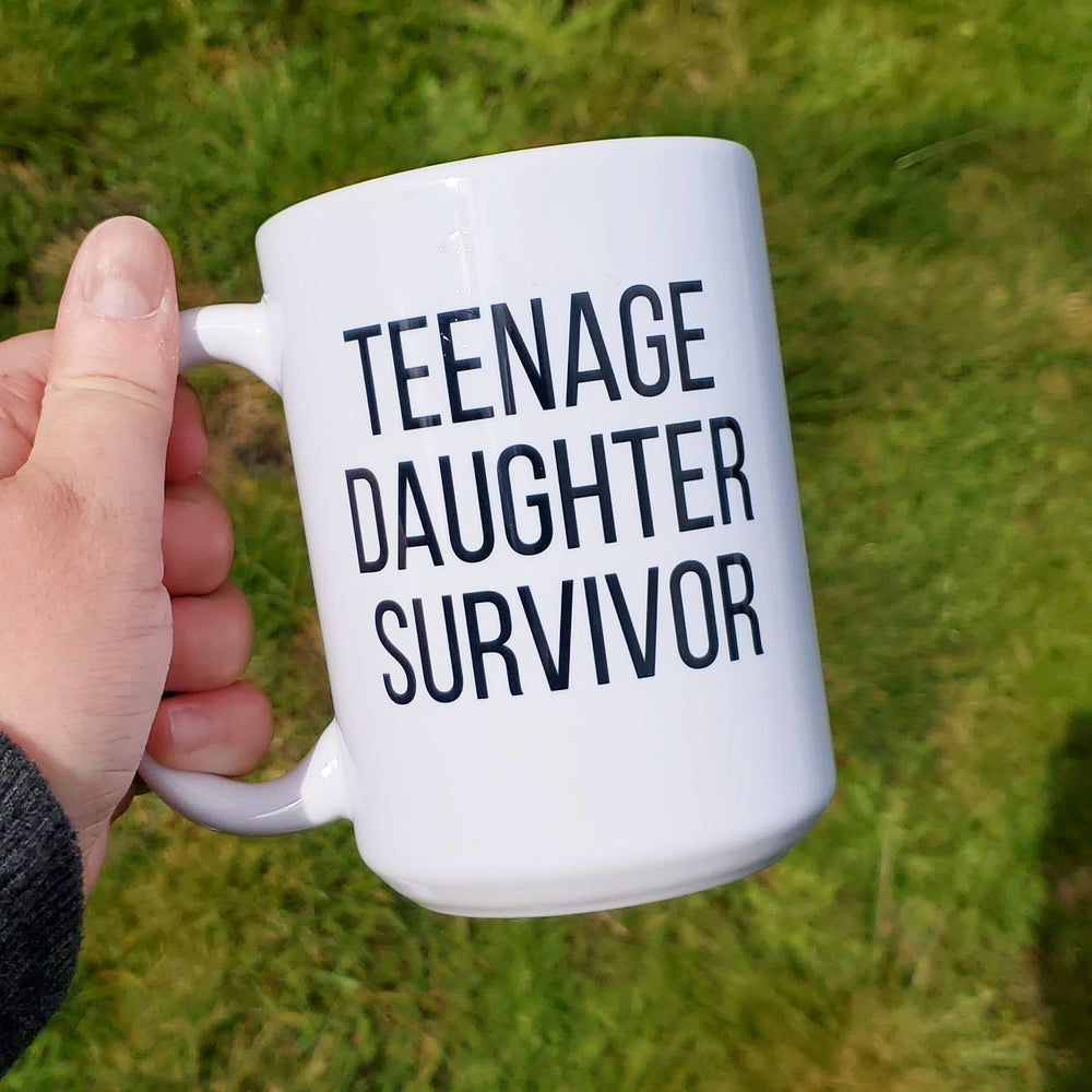 Survived Teenage Daughter Mug