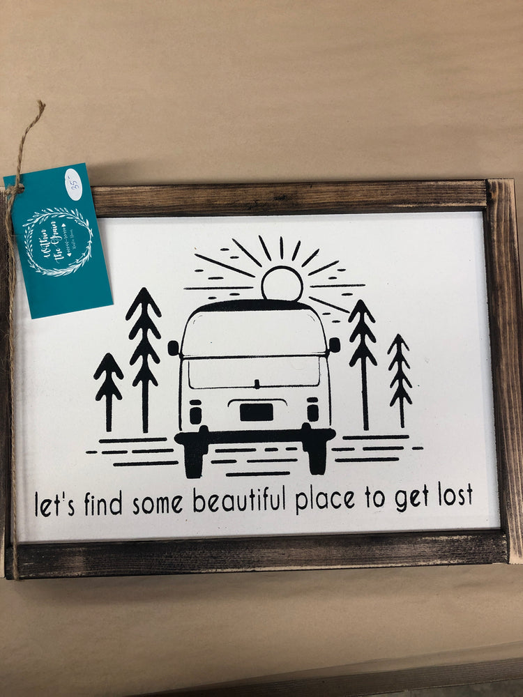 Let's Find Some Beautiful Place to get lost-owned
