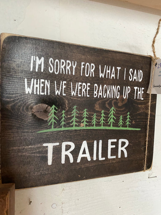 I'm sorry for backing up the trailer- consignment