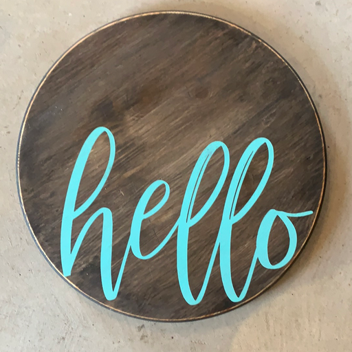 Hello Wood Round Sign