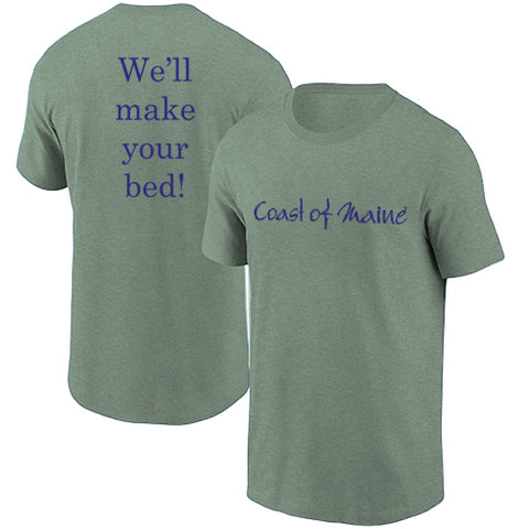Coast of Maine - We'll make your bed  T-Shirt