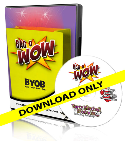 Bag-O-Wow BYOB DVD (Build Your Own Bag)