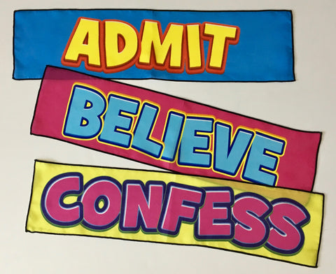 Admit, Believe, Confess Silks