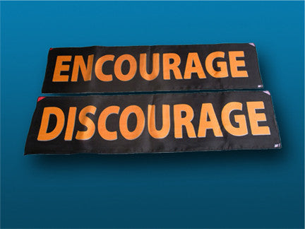 Encourage Discourage Silks