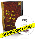 Let Me Tell You A Story, The Art of Performance Storytelling